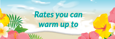 Rates you can warm up to